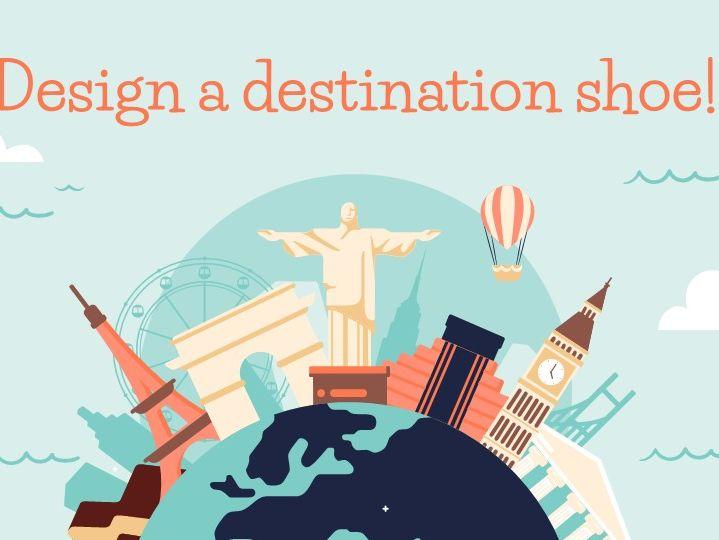 Design a destination shoe project