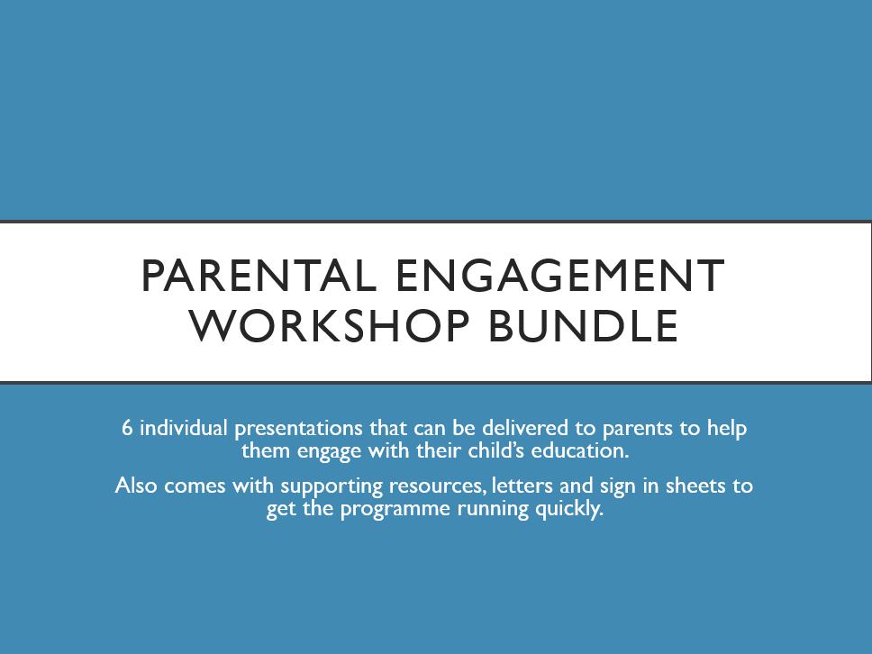 Parental Engagement Workshop Bundle