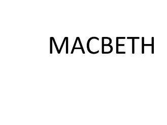 AQA Macbeth Complete Notes