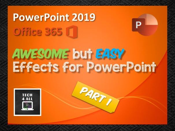 Awesome but Easy Effects for Microsoft PowerPoint – Part 1