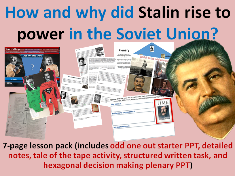 Stalin's rise - 7-page full lesson (starter PPT, notes, tale of the tape task, pentagonal plenary)