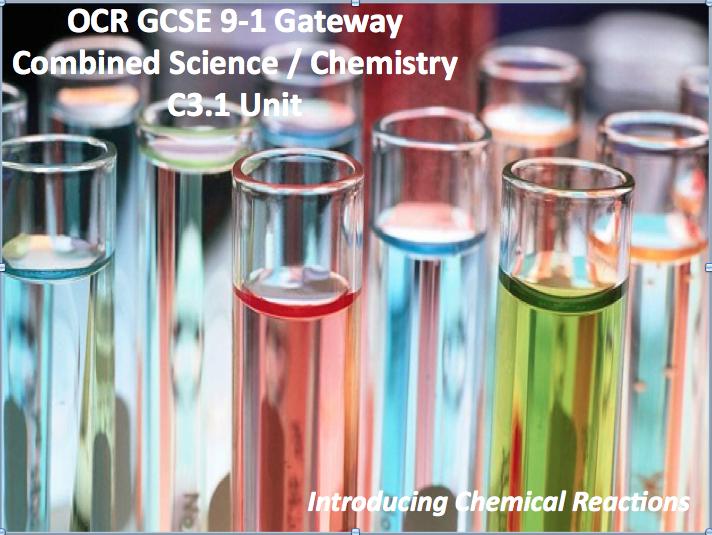 OCR GCSE 9-1 Gateway Combined Science / Chemistry C3.1 Unit