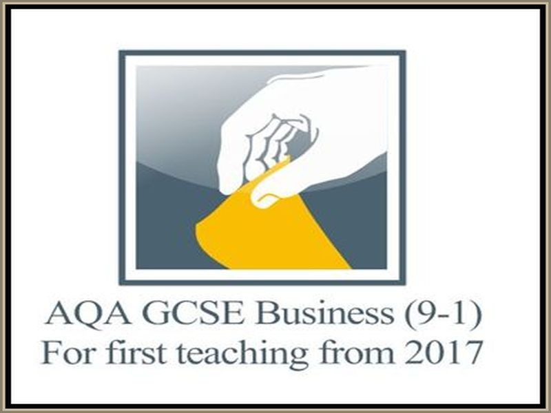 AQA GCSE Business new specification 9-1 3.1 Business in the new world