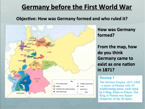 How was Germany formed and who ruled it? *WHOLE LESSON* for Germany 1B 1890-1945 AQA HISTORY GCSE
