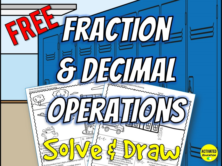 Fraction & Decimal Operations Solve & Draw Free Activity