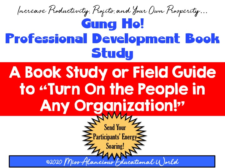 Professional Development: Gung-Ho! Leadership Book Study or Field Guide