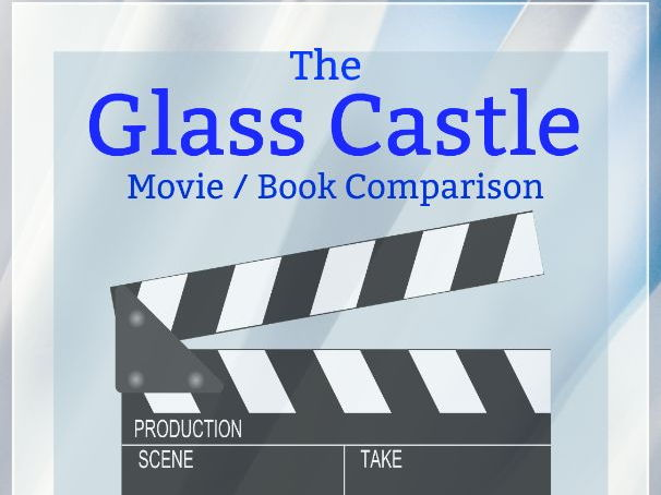 The Glass Castle Movie Book Comparison and Discussion