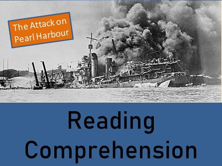 World War II Reading Comprehension Activity; The Attack on Pearl Harbour