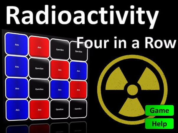 Four in a Row Interactive Quiz Game: Radioactivity