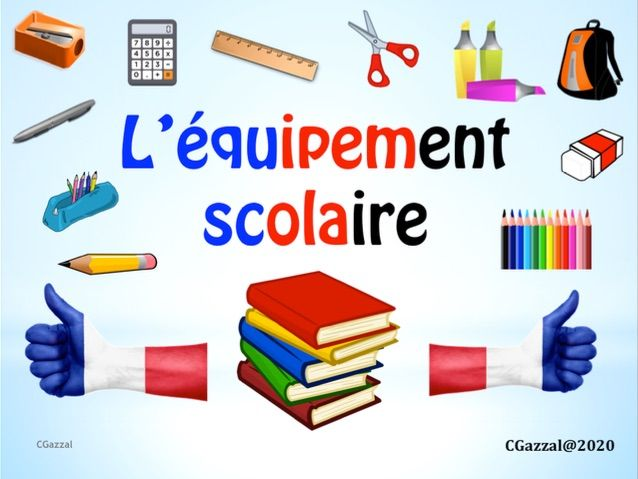 French – School Equipment / L'Equipment Scolaire.