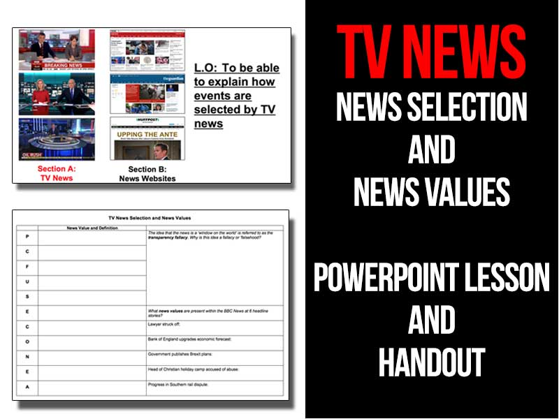 TV News - News Selection and News Values - PowerPoint lesson and handout