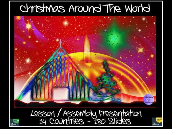 Christmas Around the World Lesson / Assembly Presentation - Fourteen Countries - 180 Slides
