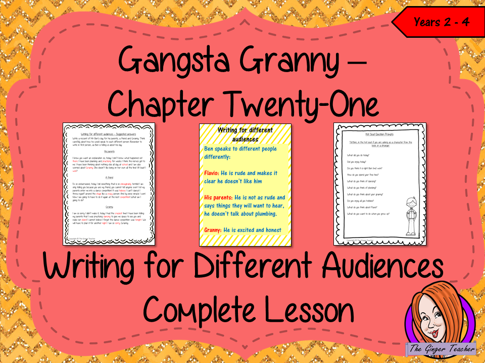 Complete Lesson on Writing for Different Audiences  -  Related to Gangsta Granny
