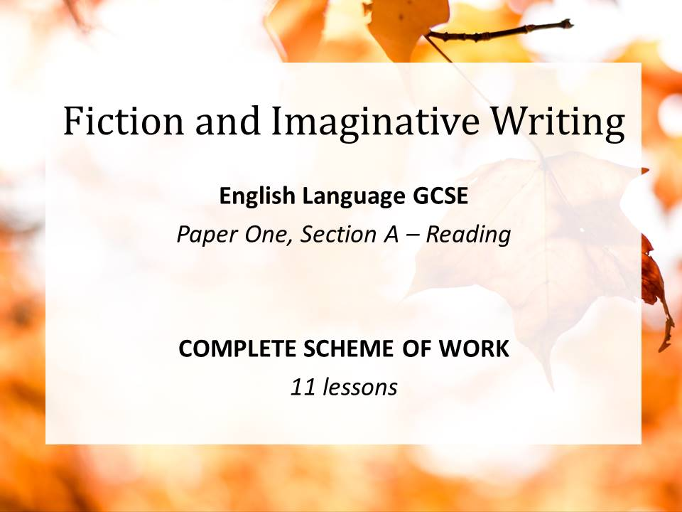 Fiction and Imaginative Writing - Edexcel GCSE English Language (9-1), Paper 1, Section A - Reading