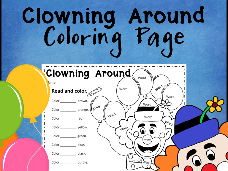 Clowning Around Here Sight Word Coloring Sheet Activity *Editable*