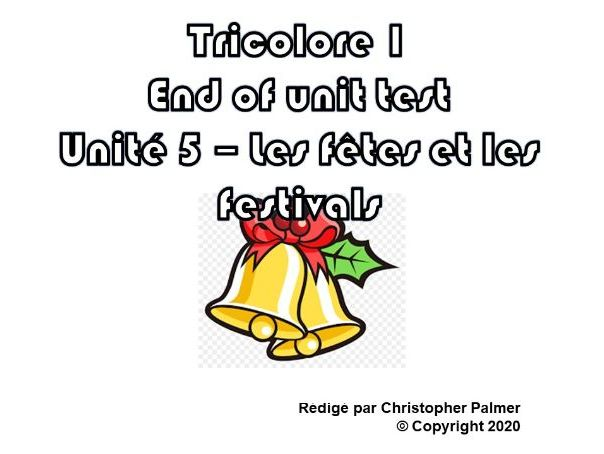 French: Tricolore 1 (5th edition) - Unit 5 end of unit test paper