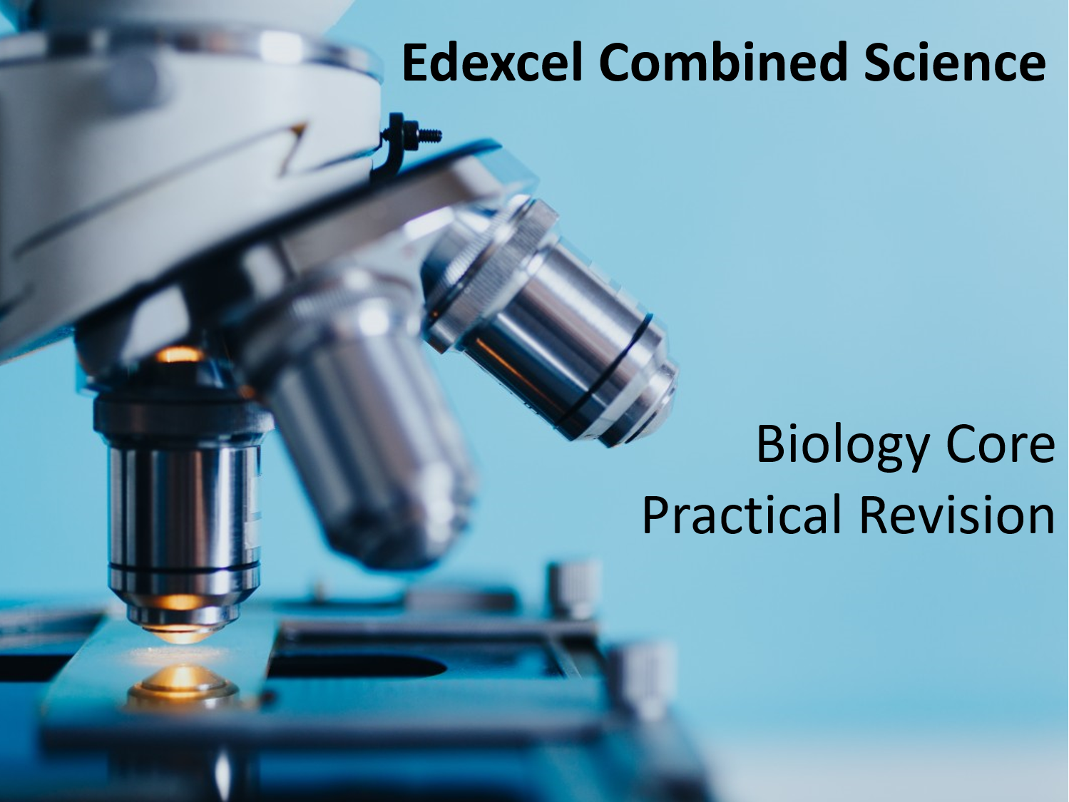 Edexcel Combined Science Biology Core Practical Revision