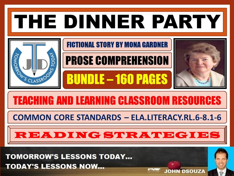 THE DINNER PARTY - PROSE COMPREHENSION - CLASSROOM RESOURCES BUNDLE