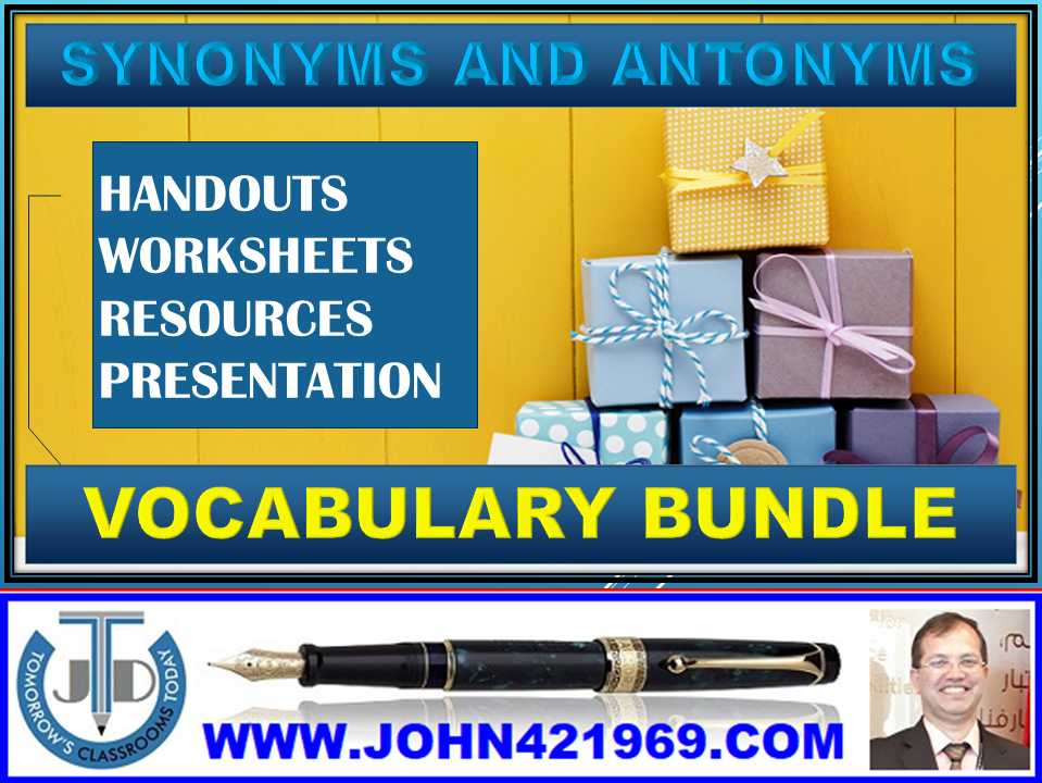 SYNONYMS AND ANTONYMS: VOCABULARY BUNDLE
