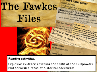 THE FAWKES FILES - Reading activities on the Gunpowder Plot