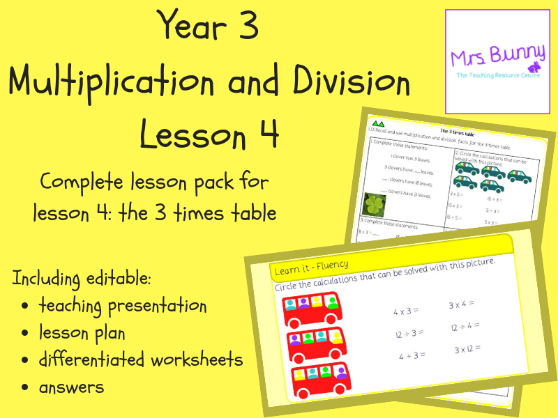 4. Multiplication and Division: the 3 times table lesson pack (Y3)
