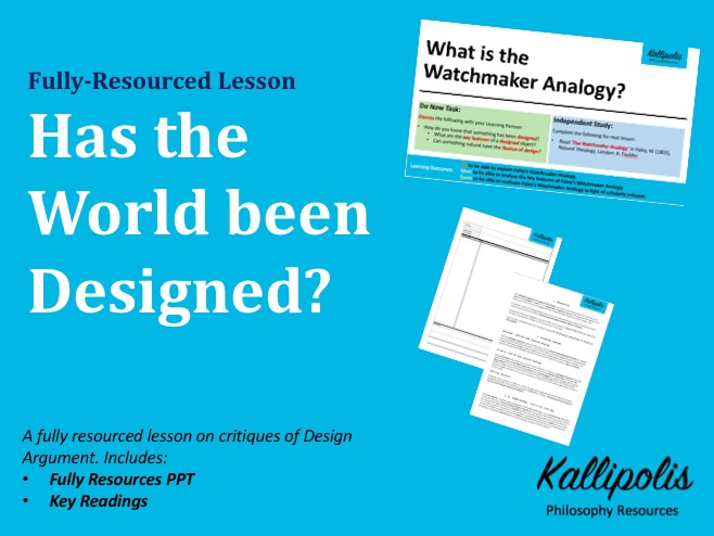 Design Argument Lesson: Has the World been Designed?