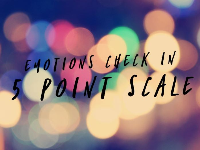 5 Point Scale - Emotions Check In