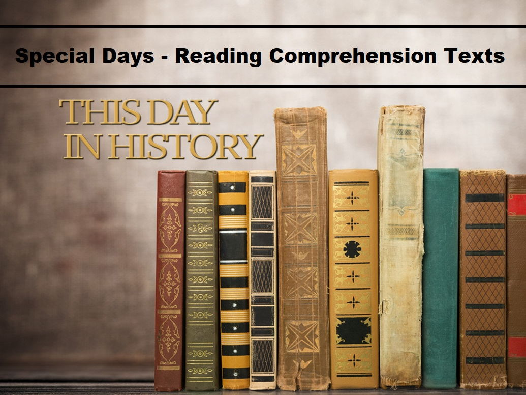 Special Days - This Day In History - Reading Comprehension Worksheets - BUNDLE! (SAVE 85%)