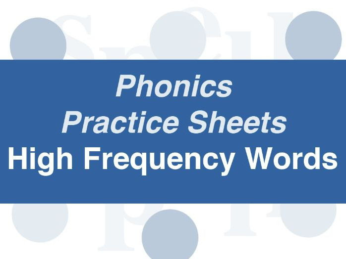 Phonics Practice Sheets: Foundation Stage High Frequency Words