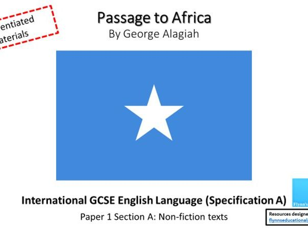 Passage to Africa: International GCSE English Language (Spec A) Paper 1  Section A: Non-fic