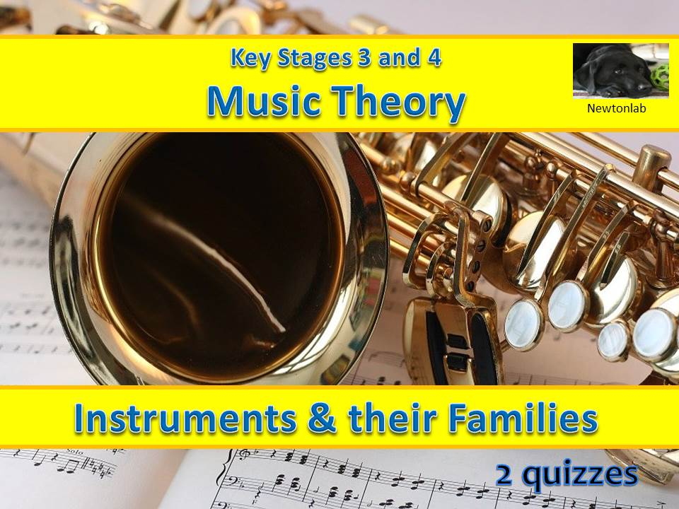 Instruments and their Families Quizzes - Key Stages 3 and 4