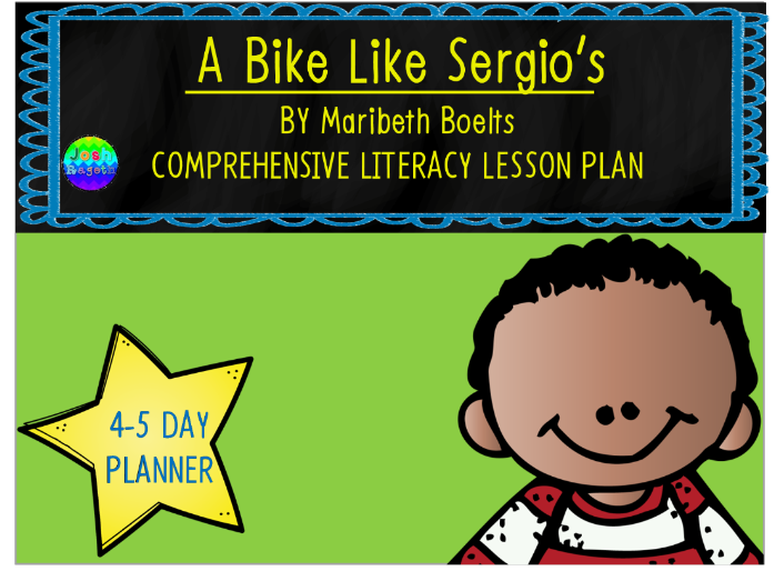 A Bike Like Sergio's by Maribeth Boelts 4-5 Day Lesson Plan and Activities