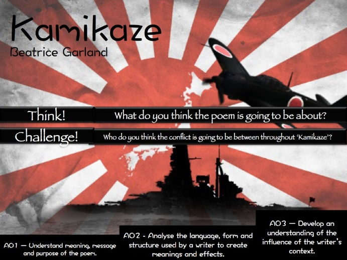 Kamikaze - Beatrice Garland - AQA Poetry - Power and Conflict