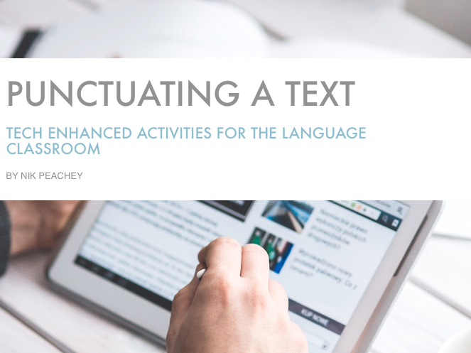 Tech Enhanced Activities - Punctuating a Text