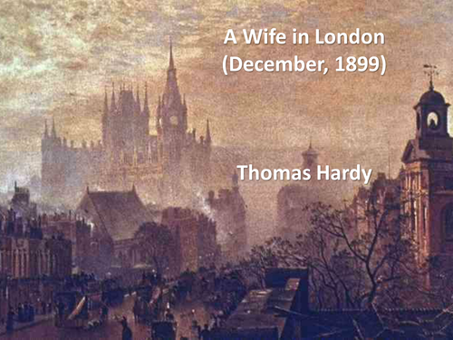 A Wife in London Hardy Post-1789 Eduqas poetry