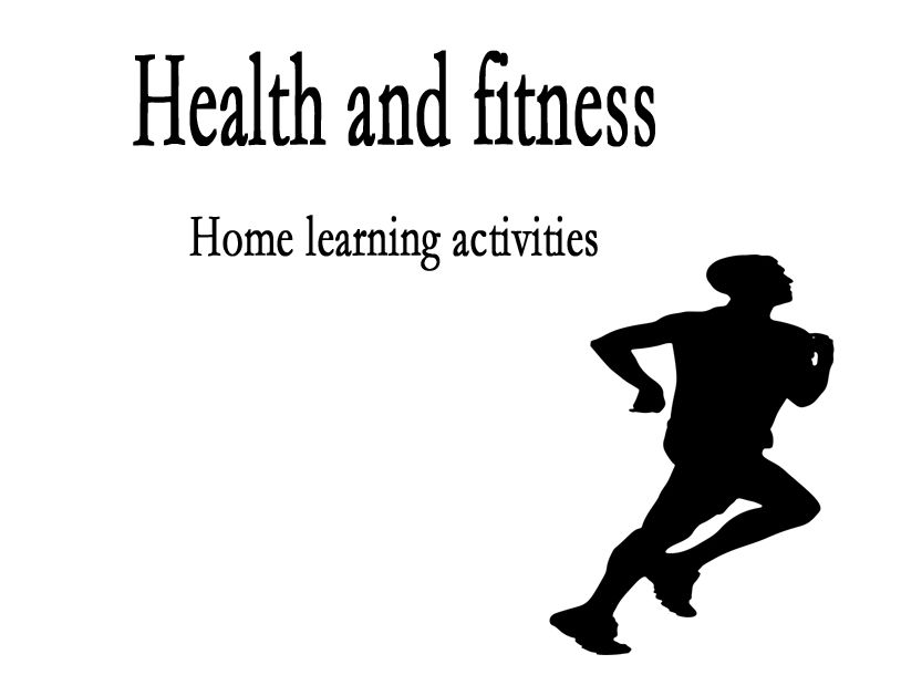 Home learning: Health & fitness