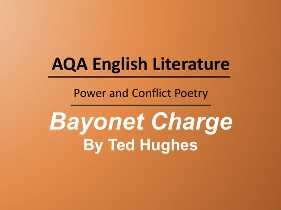 Bayonet Charge By Ted Hughes Lesson