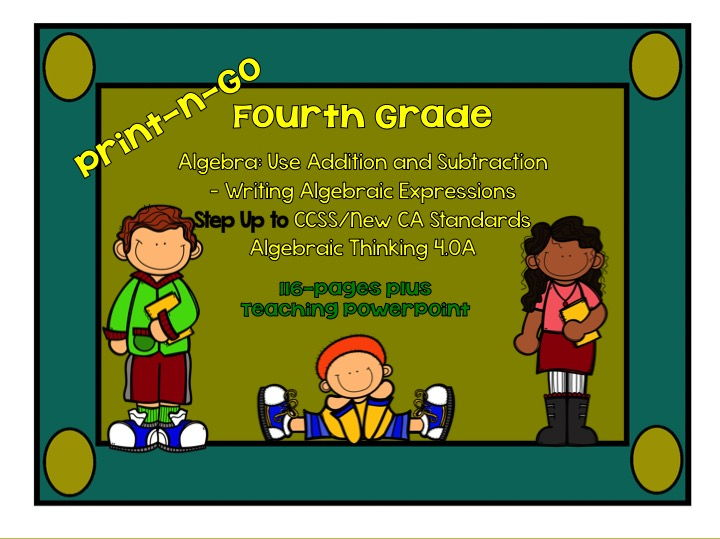 Step Up To: 4th Grade CCSS 4.0A: Addition and Subtraction: Writing Common Core Equations