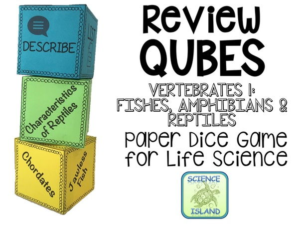 Fishes, Amphibians, & Reptiles Review Qubes for Life Science