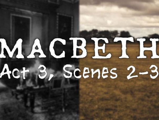 Line by Line: Macbeth (3.2-3)