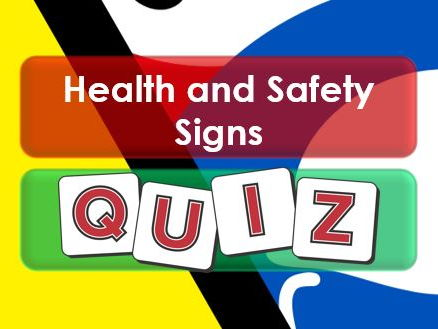 Employability Skills: Health and Safety Signs Quiz