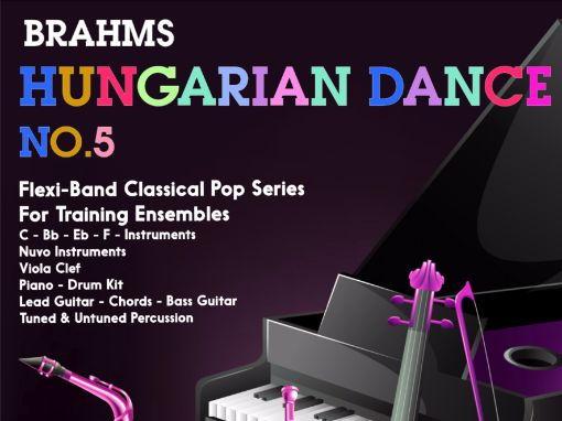 Hungarian Dance No: 5 (Flexi-Band Score & Parts)