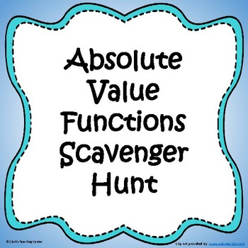 Absolute Value Functions Scavenger Hunt