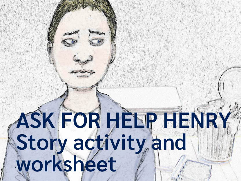 Ask for Help Henry - story activity and lesson