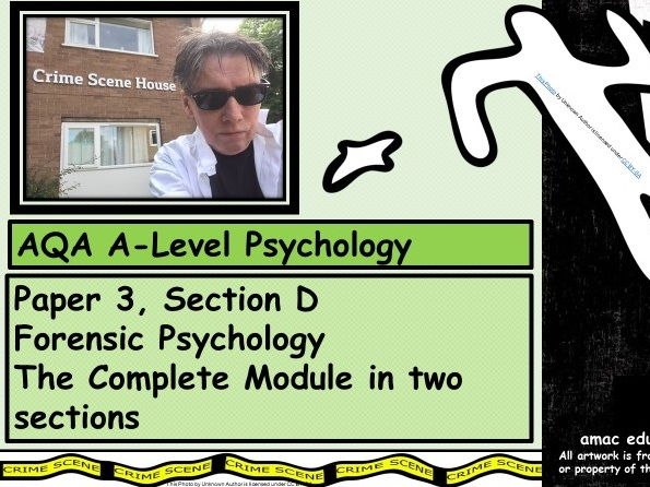 AQA A-Level Psychology: Forensic Psychology The Complete Module (Paper 3 - Section D)