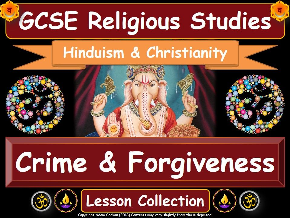Crime & Forgiveness - Hinduism & Christianity (GCSE Lesson Pack)