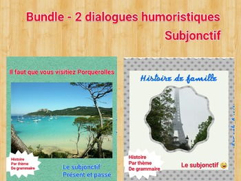 French Subjonctive (subjonctif) - Bundle of 2 stories/dialogues with exercises