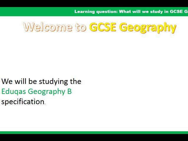 Introduction to Eduqas B GCSE Geography