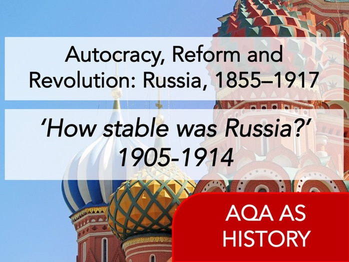 AQA History - Autocracy, Reform and Revolution: Russia, 1855–1917 - Content 1905 - 1914