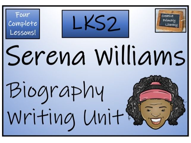 LKS2 Literacy - Serena Williams Biography Writing Activity